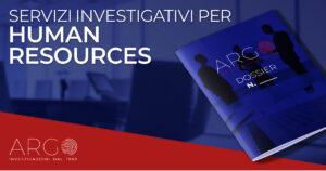 investigazioni aziendali responsabili risorse umane hr